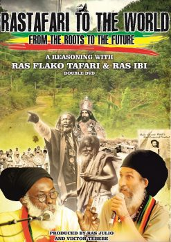 Rastafari to the world – from the Roots to the future – A reasoning with Ras Flako Tafari & Ras Ibi