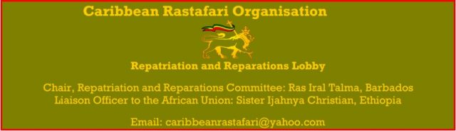Rastafari Call on European Union and African Union to factor in Reparations