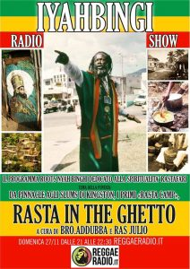 Iyahbingi radio show | Rasta in the ghetto