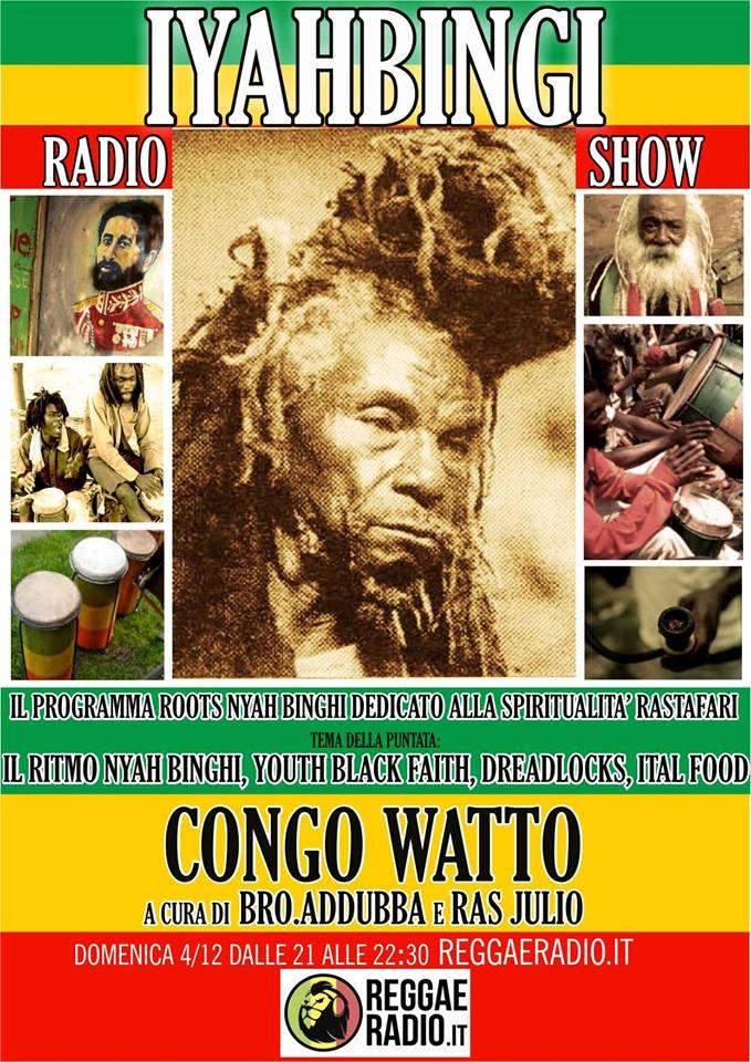 Iyahbingi radio show | Congo Wattu