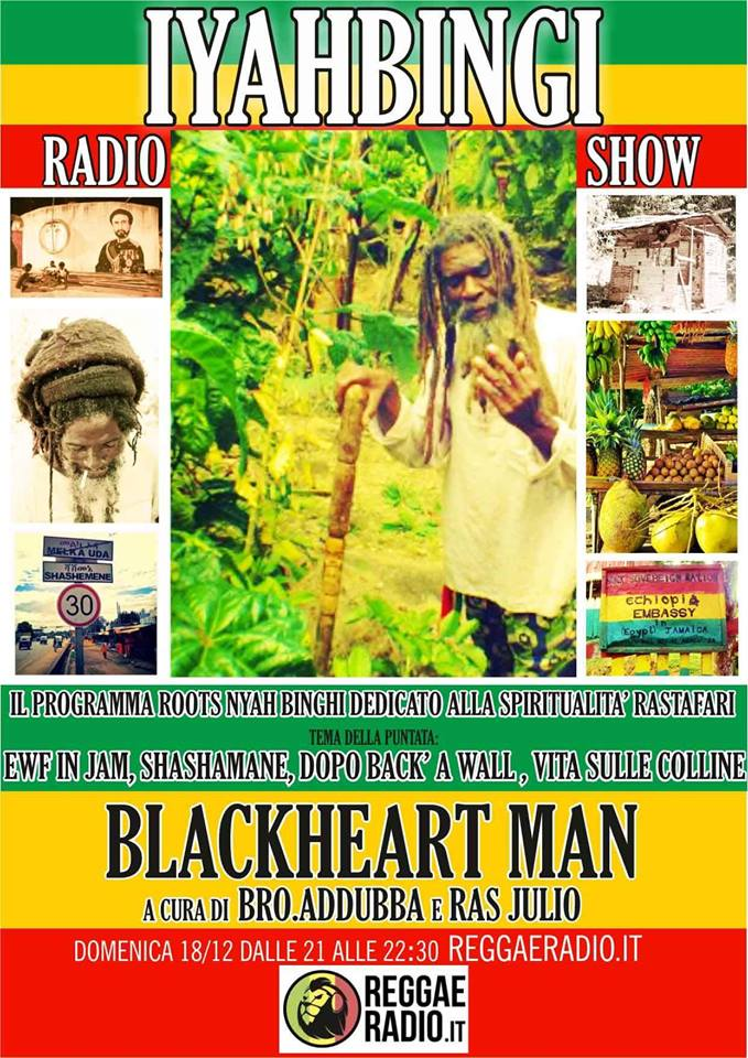 Iyahbingi radio show | Blackheart man
