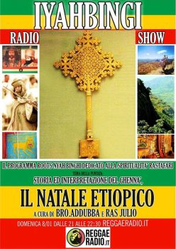Iyahbingi radio show | Il Natale etiopico