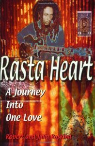 """Release of """"Rasta Heart: a journey into One Love"""""""