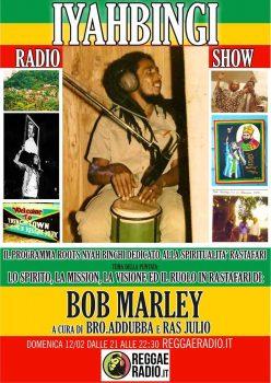 Iyahbingi radio show | Bob Marley