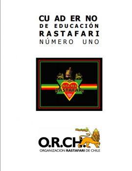 Cuaderno de Educacion Rastafari N°1 | Visita Real Rastafari, Chile Mayo 2006