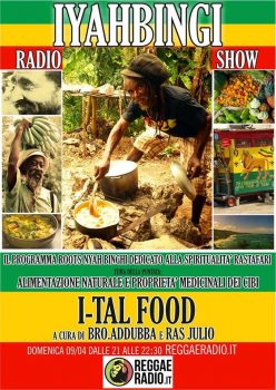 Iyahbingi radio show | I-tal food