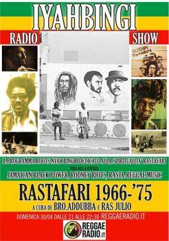Iyahbingi radio show | Rastafari 1966 – '75