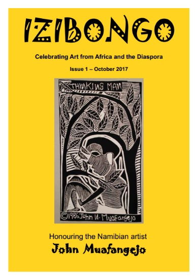 Izibongo | Celebrating Art from Africa and the Diaspora | Issue 1 – October 2017