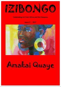 Izibongo | Issue 5: Amakai Quaye