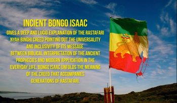 Bongo Isaac explains the Rastafari Nyah Binghi creed | part 1