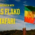 Ancient Testimony|Ras Flako Tafari life & works part 2