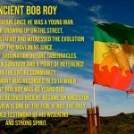 Ancient Testimony | Incient Bob Roy